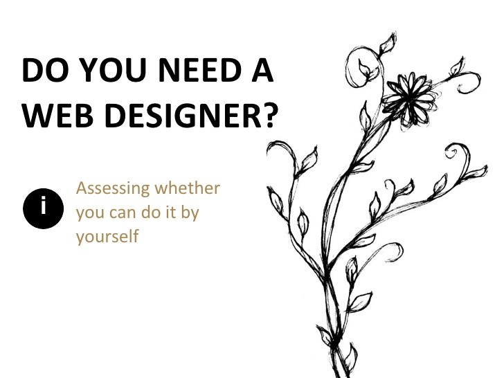 Do I Need a Web Designer? The Pros and Cons