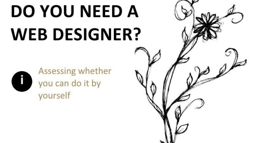 Do I Need a Web Designer? The Pros and Cons